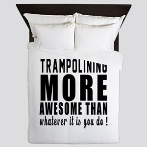 Trampolining More Awesome Designs Queen Duvet