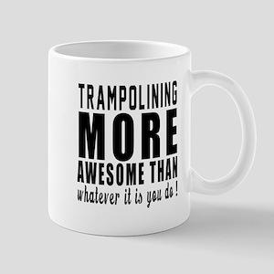 Trampolining More Awesome Designs Mug