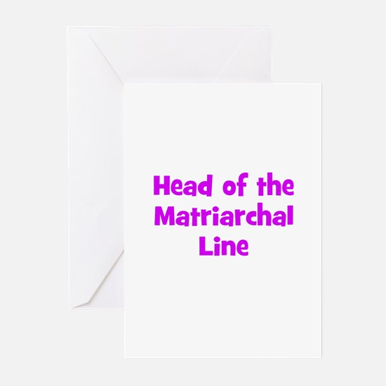 Head of the Matriarchal Line Greeting Cards (Pk of