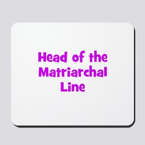 Head of the Matriarchal Line Mousepad