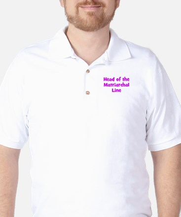 Head of the Matriarchal Line Golf Shirt