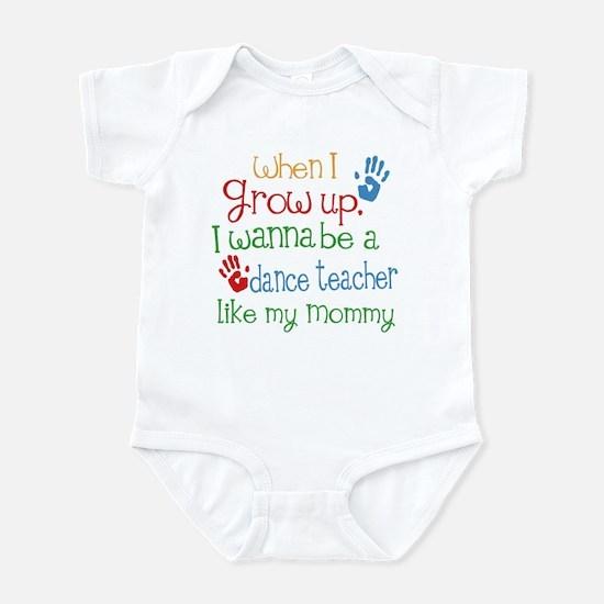 Dance Teacher Like Mommy Infant Bodysuit