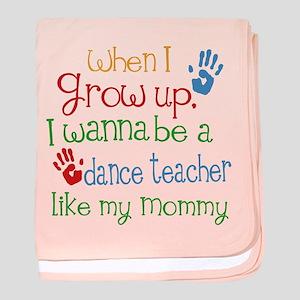 Dance Teacher Like Mommy baby blanket