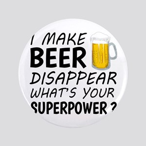 I Make Beer Disappear Button