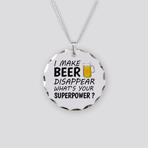 I Make Beer Disappear Necklace Circle Charm