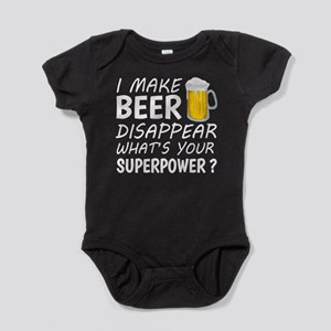 I Make Beer Disappear Baby Bodysuit