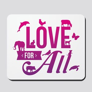 Love for All Mousepad