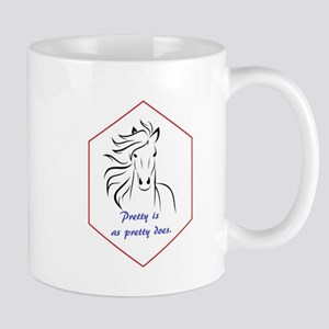 HORSE - Pretty is as pretty does Mugs