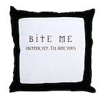 Bite Me (design) Throw Pillow