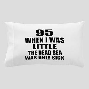 95 When I Was Little Birthday Pillow Case