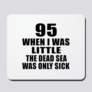 95 When I Was Little Birthday Mousepad