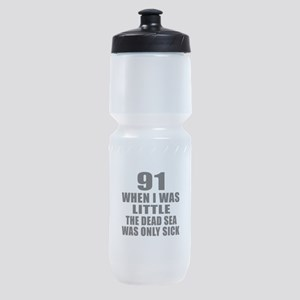 91 When I Was Little Birthday Sports Bottle