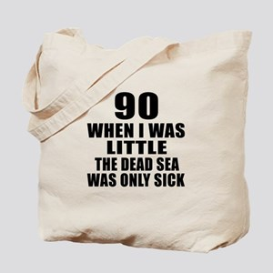 90 When I Was Little Birthday Tote Bag