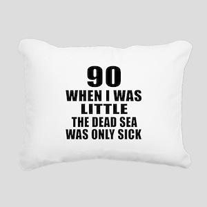 90 When I Was Little Bir Rectangular Canvas Pillow