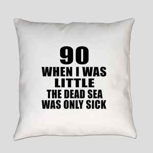 90 When I Was Little Birthday Everyday Pillow
