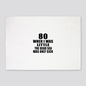 80 When I Was Little Birthday 5'x7'Area Rug
