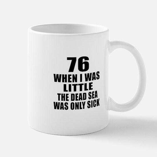 76 When I Was Little Birthday Mug