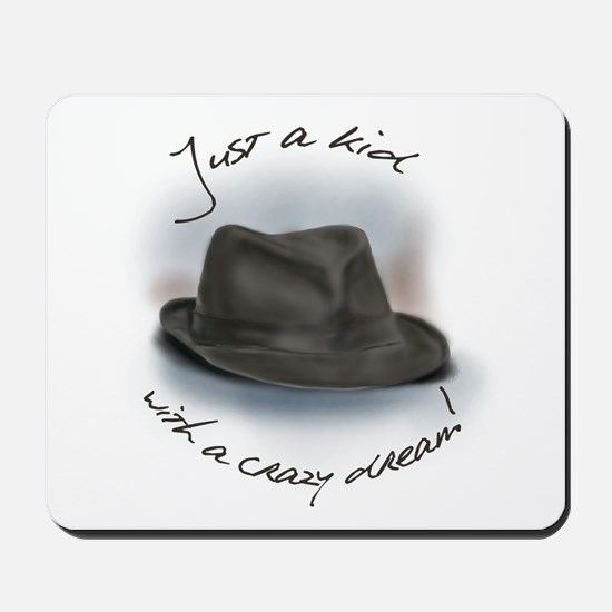 Hat For Leonard Crazy Dream Mousepad