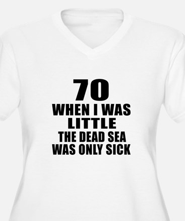 70 When I Was Lit T-Shirt