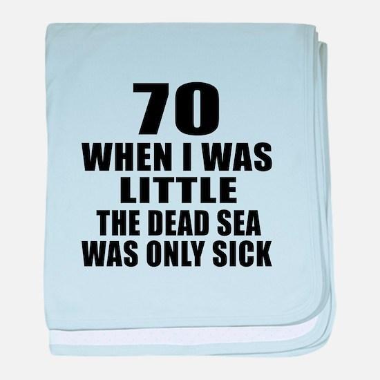 70 When I Was Little Birthday baby blanket