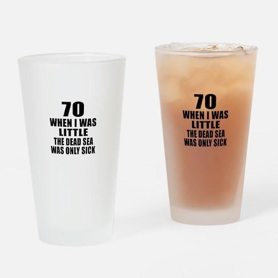70 When I Was Little Birthday Drinking Glass