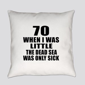 70 When I Was Little Birthday Everyday Pillow