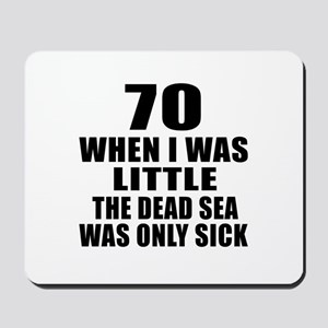 70 When I Was Little Birthday Mousepad