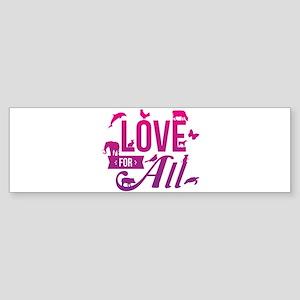 Love for All Bumper Sticker