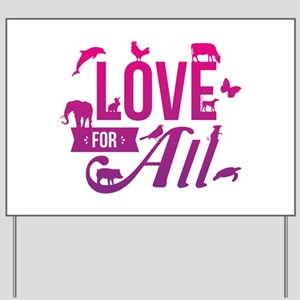 Love for All Yard Sign