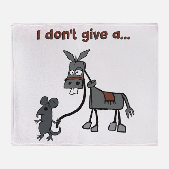 I dont give a... Throw Blanket