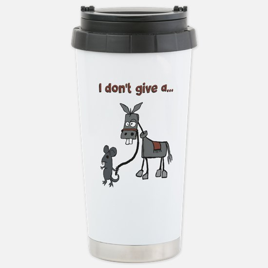 I dont give a... Travel Mug