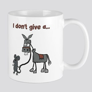 I don't give a... Mugs