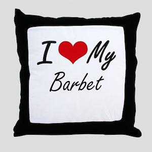 I love my Barbet Throw Pillow