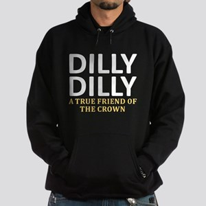 Dilly Dilly A True friend of the cro Hoodie (dark)