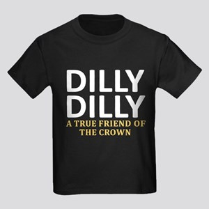 Dilly Dilly A True friend of the Kids Dark T-Shirt