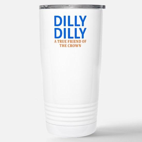 Dilly Dilly A Tru Travel Mug