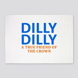 Dilly Dilly A True friend of the cr 5'x7'Area Rug