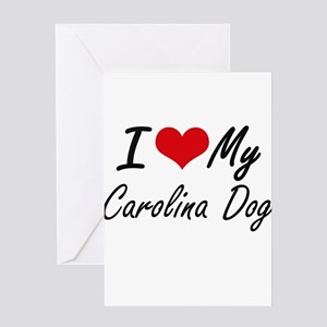 I love my Carolina Dog Greeting Cards