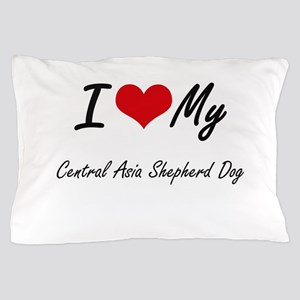 I love my Central Asia Shepherd Dog Pillow Case