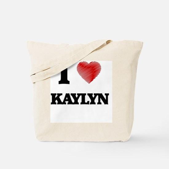 I Love Kaylyn Tote Bag