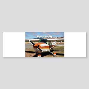 Born to fly: high wing aircraft Bumper Sticker