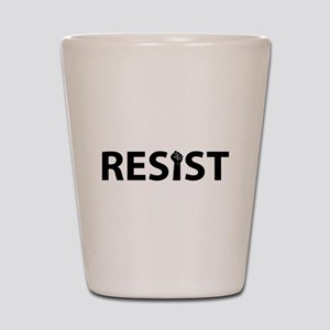 Resist With Fist Shot Glass