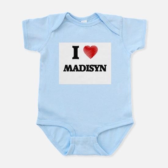 I Love Madisyn Body Suit