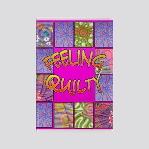 Feelin' Quilty Rectangle Magnet