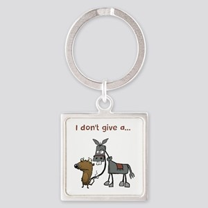 I don't give a... Keychains