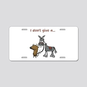 I don't give a... Aluminum License Plate