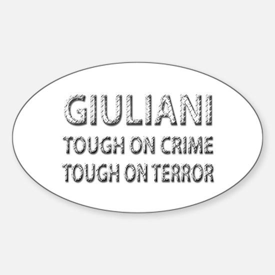 Giuliani tough on terror Oval Decal