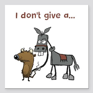 """I don't give a... Square Car Magnet 3"""" x 3"""""""