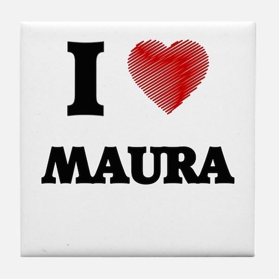 I Love Maura Tile Coaster