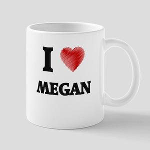 I Love Megan Mugs